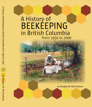 A Great New Book - BC Beekeeping History